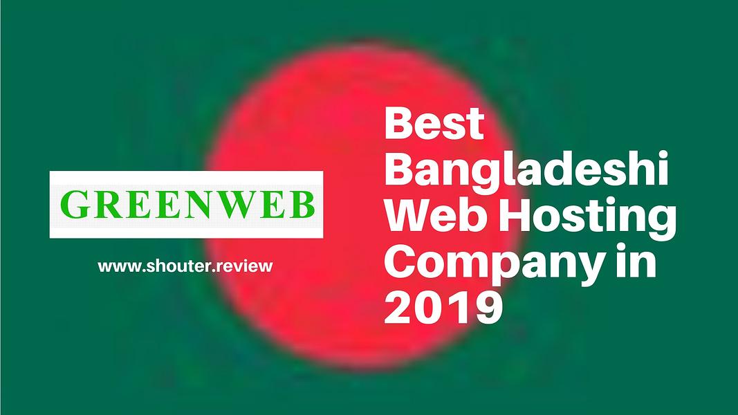 GreenWeb Review: Best web hosting company in Bangladesh