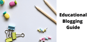 how to start an educational blog