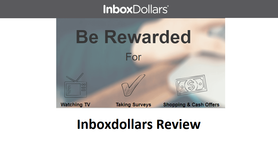 Inboxdollars Review 2020: High Paying Surveys Online Jobs or Scam?