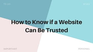 How to Know if a Website Can Be Trusted