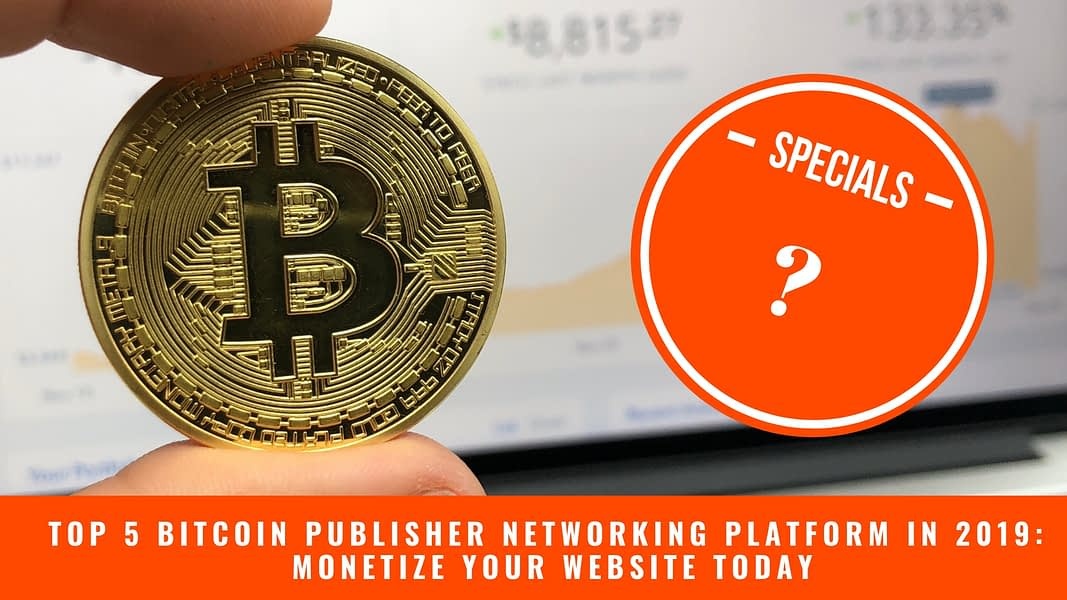 Updated: Top 5 (Bitcoin) Crypto Advertising and Publisher Platform 2020