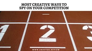 Most Creative Ways to Spy on Your Competition