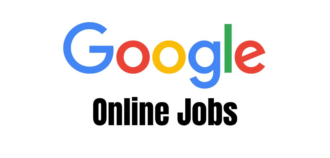 5 Best Ways to Earn Money from Google Online Jobs in 2020