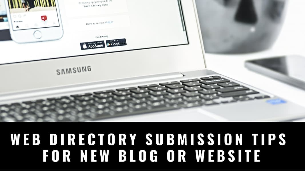 Web Directory Submission Tips For New Blog