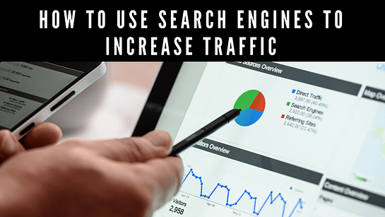 Search Engines To Increase Traffic