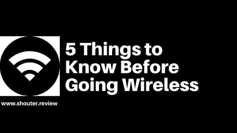 5 Things to Know Before Going Wireless