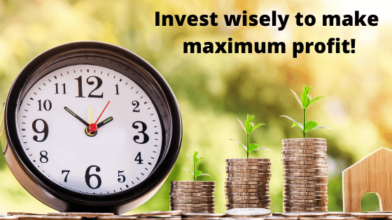How to Invest Wisely on Right Time?