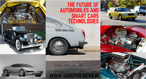THE FUTURE OF AUTOMOBILES AND SMART CARS TECHNOLOGIES