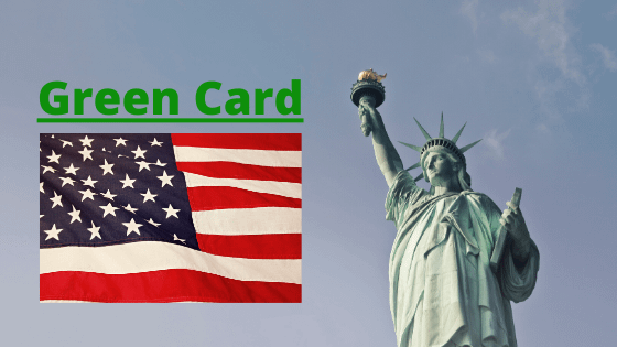 5 Ways To Get Your Green Card to the USA