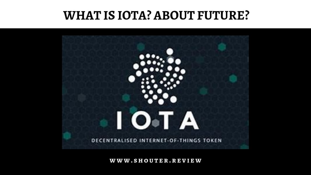 What is IOTA and how it prepares us for the future?
