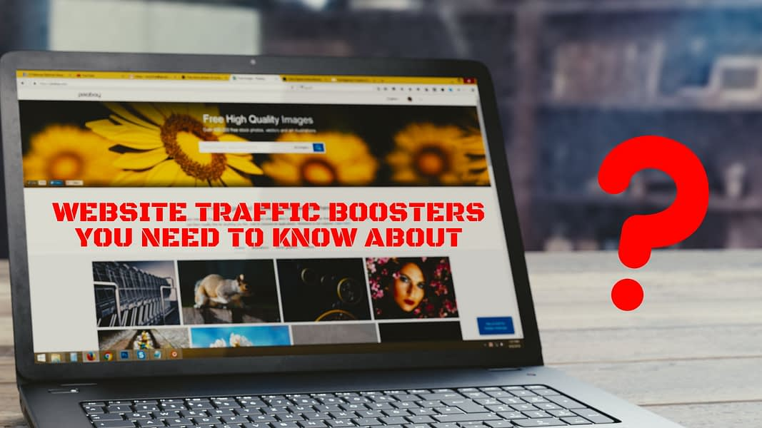Website traffic boosters you need to know about