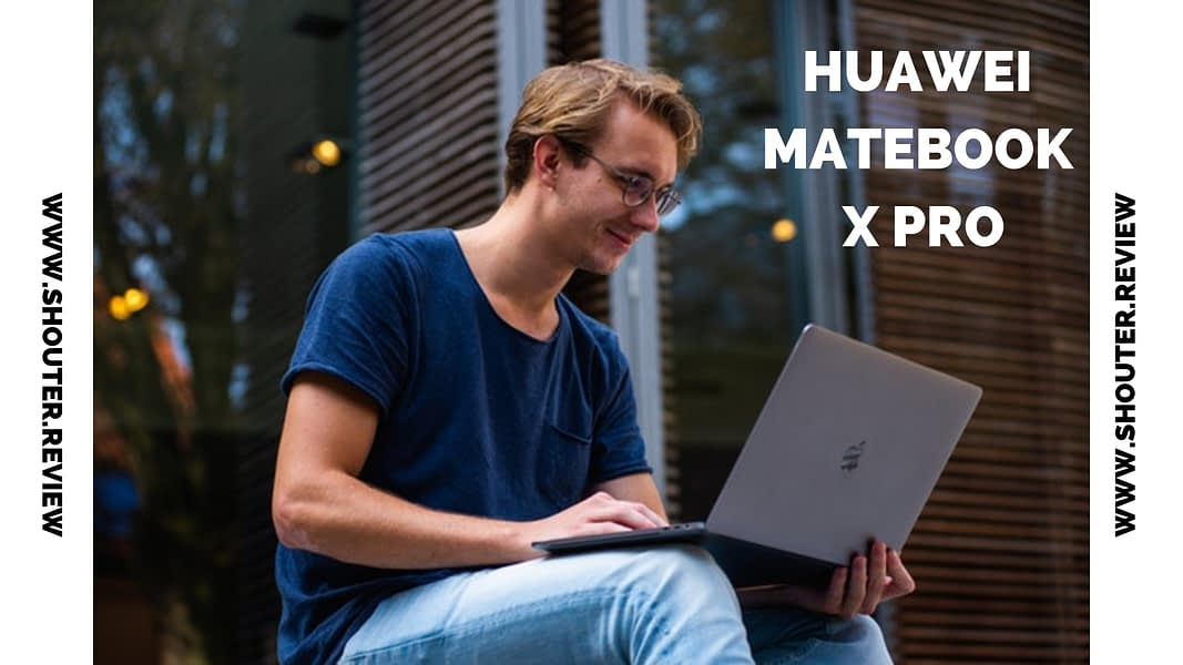 Huawei Matebook X Pro Review : Real Worth of Money?