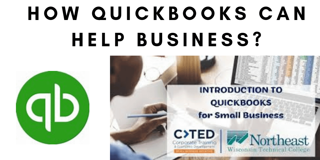 How QuickBooks can help your business? QuickBooks Desktop Support