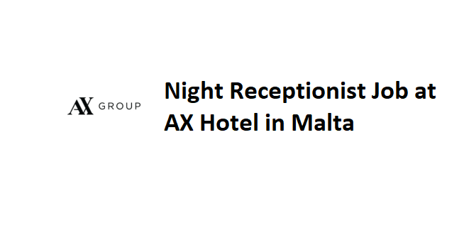 Night Receptionist Job at AX Hotels Business Unit